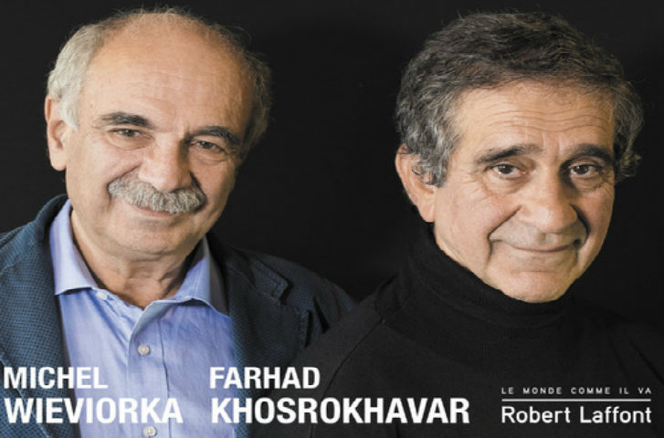 Farhad Khosrokhavar et Michel Wieviorka publient « Les juifs, les musulmans et la République » : ils dénoncent deux fondamentalismes « islamique » et « laïc » (Vidéo)