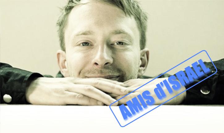 Thom Yorke de Radiohead : «les efforts de BDS pour nous faire annuler notre concert en Israël, sont condescendant à l'extrême »