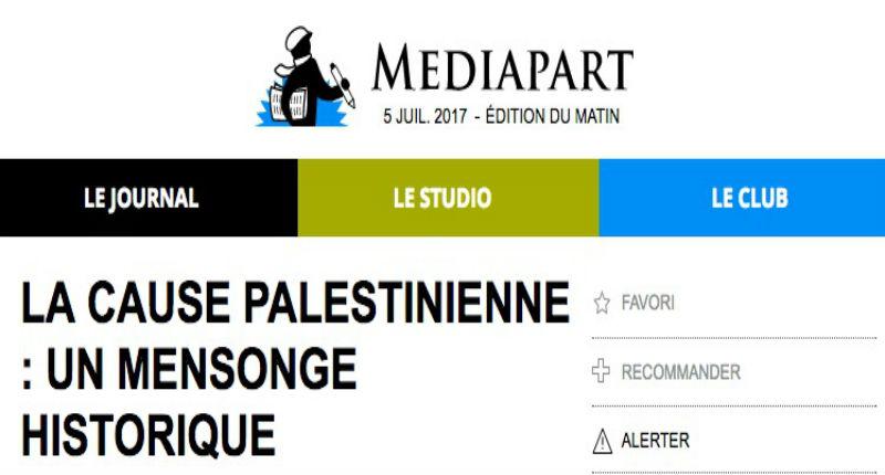 Quand Mediapart reconnaissait que la « Cause palestinienne » est une invention historique