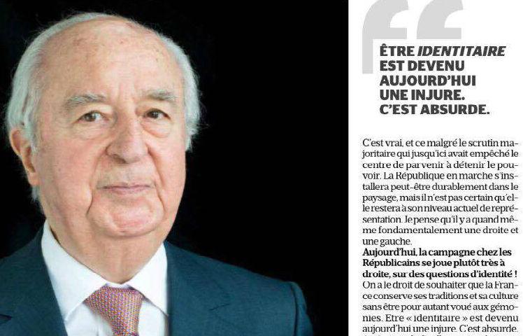 Edouard Ballardur « De Gaulle aurait pu être qualifié d'identitaire et Mitterrand également. Aujourd'hui être identitaire est devenu une insulte, c'est absurde ! »