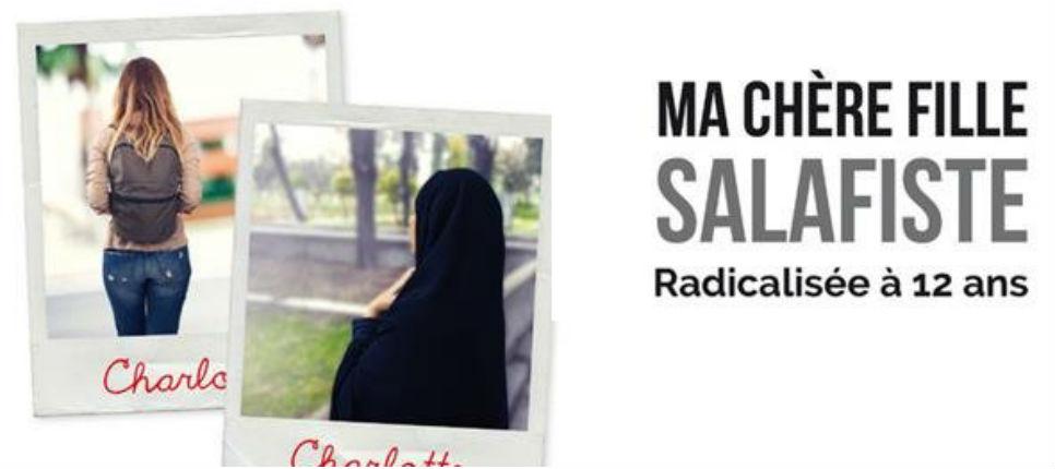 Témoignage : Charlotte, radicalisée dès 12 ans au salafisme (Vidéo)