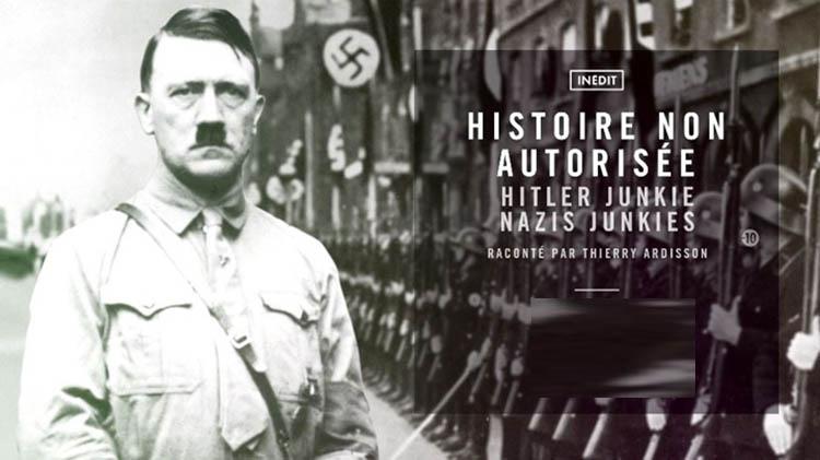 [Documentaire] «Hitler se droguait pour être un être supérieur» documentaire d'Ardisson