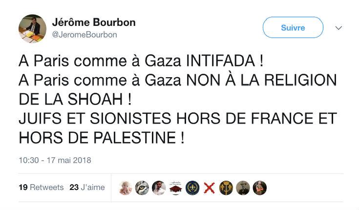 L'antisémite Jérôme Bourdon appelle à la haine «Juifs et sionistes hors de France et hors de Palestine»