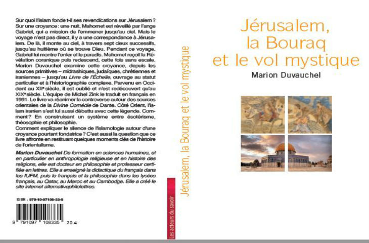 Livre: Jérusalem, la Bouraq et la légende de « l'ascension de Mahomet »… «Au nom de quoi l'islam convoite t-il Jérusalem avec tant d'agressivité ?»