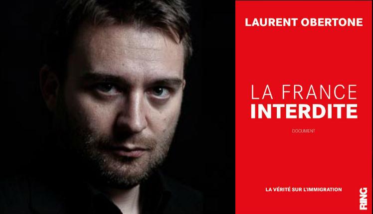 Livre : La France interdite. La vérité sur l'immigration, de Laurent Obertone