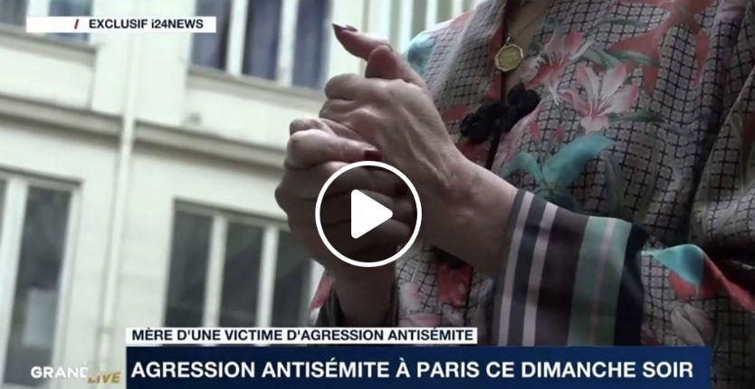Agression antisémite à Paris: la mère de la victime témoigne, la police a refusé de prendre sa plainte «Pas question que l'on prenne votre plainte, dégagez !» (Vidéo)
