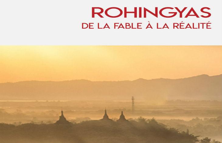 Livre: Rohingyas, de la fable à la réalité. Selon la propagande journalistique «l'islam persécuté que les djihadistes défende et celle d'un « bouddhisme radical »»