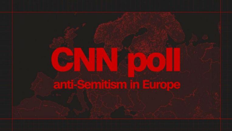 Sondage CNN: L'antisémitisme au plus haut en Europe, plus de 25% des des Européens pensent que les Juifs ont trop d'influence
