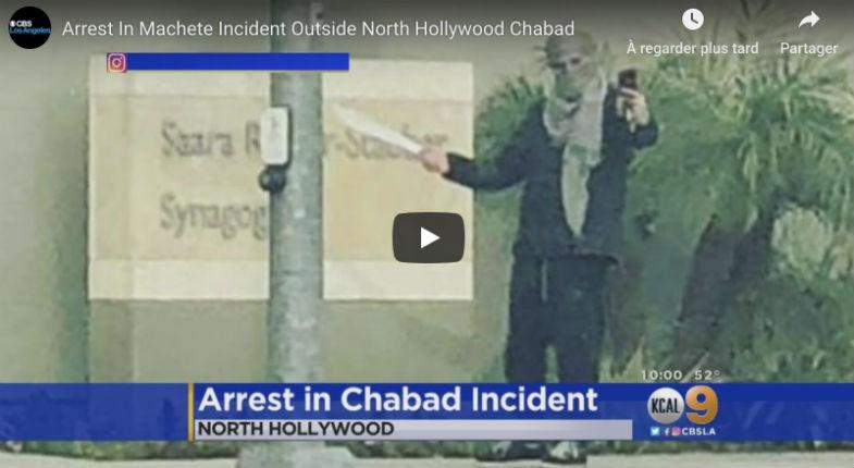 Un antisémite prenait des selfies avec une machette en faisant des gestes menaçants devant une synagogue Chabad à Hollywood interpellé (Vidéo)