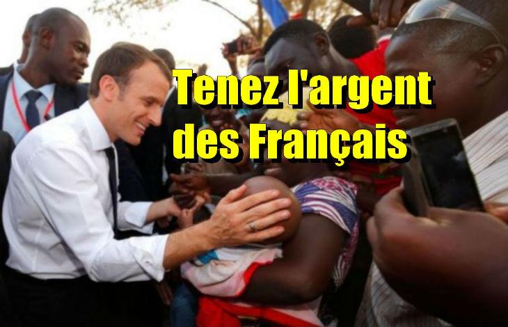 Pas d'argent pour les Français ? Macron a donné près de 15 milliards d'Euros pour l'Afrique et les migrants en 2018