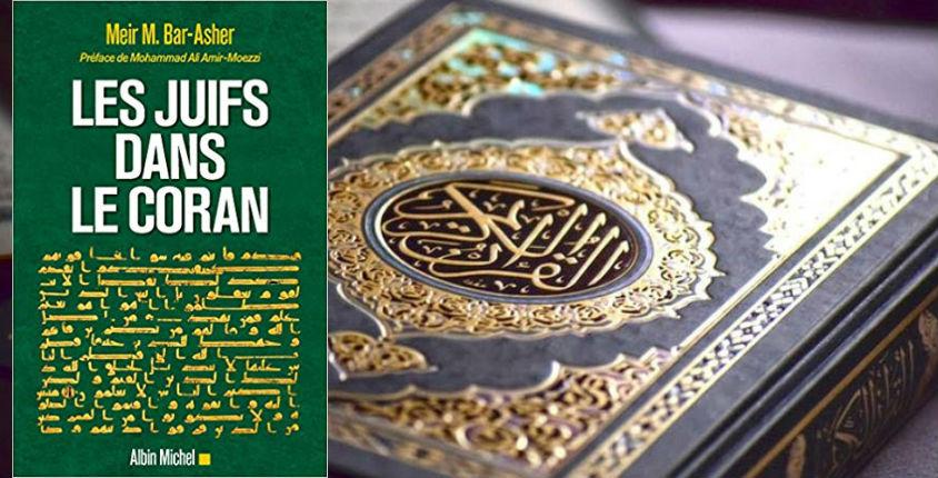 Aux sources de l'antisémitisme musulman : Les Juifs dans le Coran, livre de Meir Bar-Asher