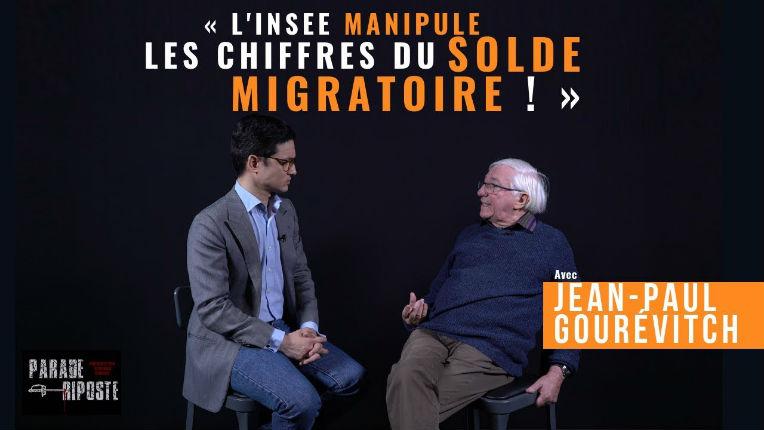Grand remplacement ? Jean-Paul Gourévitch « L'INSEE manipule les chiffres de l'immigration et désinforme » (Vidéo)