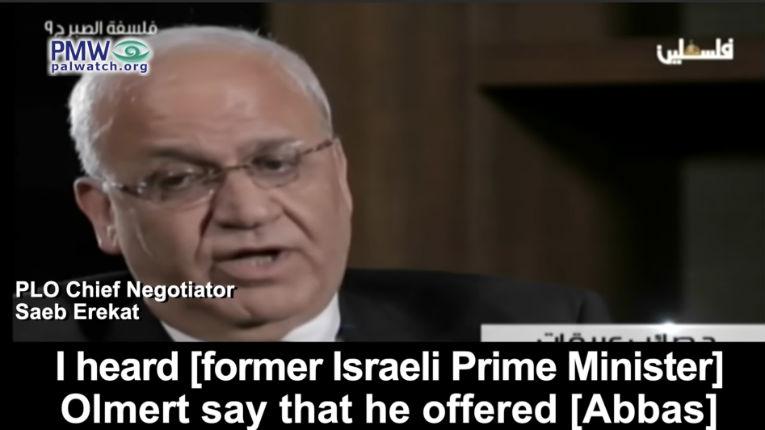 Révélations : Le négociateur Saeb Erekat avoue que le gouvernement Olmert avait offert aux Palestiniens plus que ce qu'ils demandaient… pourtant ils ont refusé de signer un accord de paix ! (Vidéo)