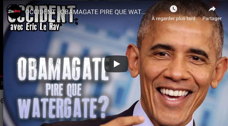 Révélations sur l'Obamagate, plus grave que le Watergate, qu'aucun média français n'évoquera (Vidéo)
