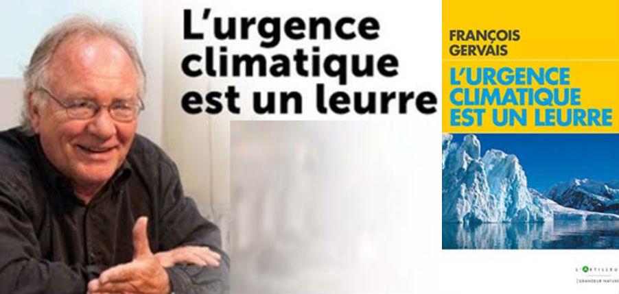 François Gervais, physicien, expert du GIEC, directeur au CNRS, « L'urgence climatique est un leurre » (Vidéo)