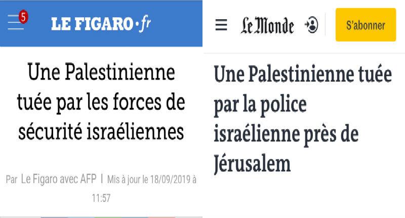 Fake news : quand les médias français transforment une attaque terroriste en meurtre d'une Palestinienne par la police israélienne