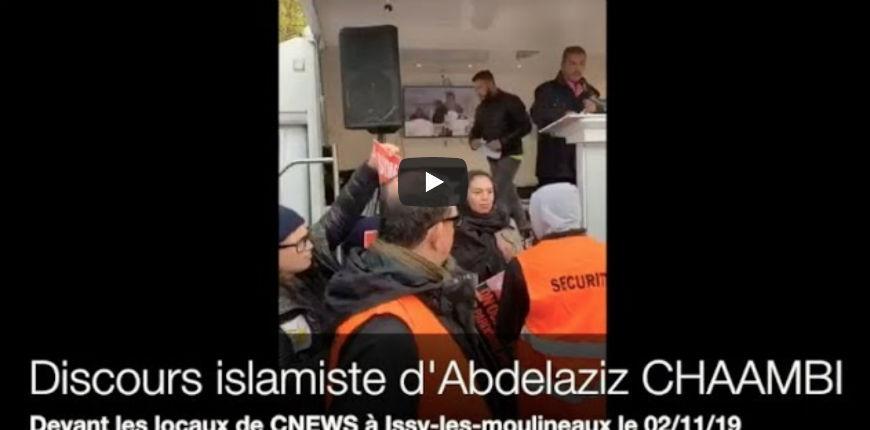 Des islamo-gauchistes manifestent contre Zemmour devant CNews. Discours islamiste et antisioniste d'Abdelaziz Chammbi, fiché S (Vidéo)