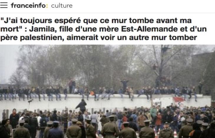 Quand la télé d'extrême gauche France Info compare le Mur de Berlin avec Israël