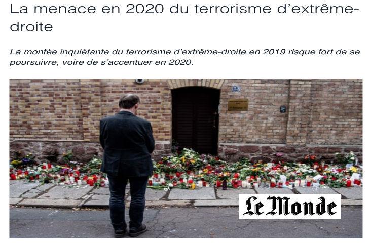 Alors que partout dans le monde le terrorisme islamiste frappe, pour «Le Monde» le seul danger en 2020 est une imaginaire «montée du terrorisme d'extrême droite»…