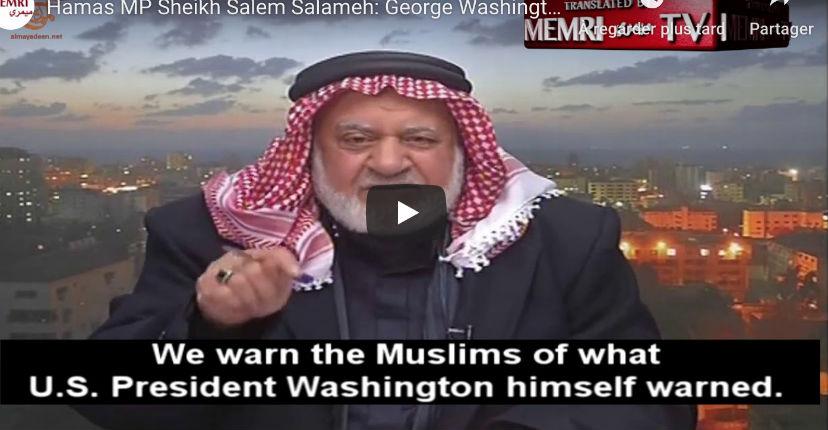 L'imam Salem Salameh, député du Hamas : «George Washington a tué les Indiens parce qu'ils étaient musulmans» (Vidéo)