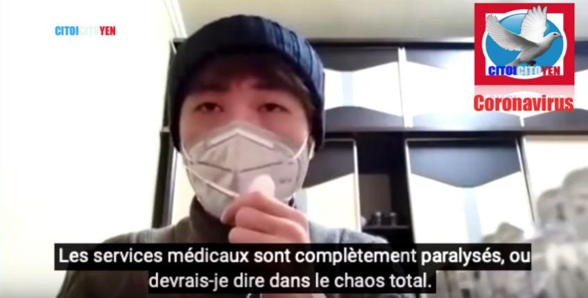 [Vidéo] Coronavirus : Un Chinois brise la censure «Les services médicaux sont complètement paralysés, dans le chaos total», un témoignage édifiant…