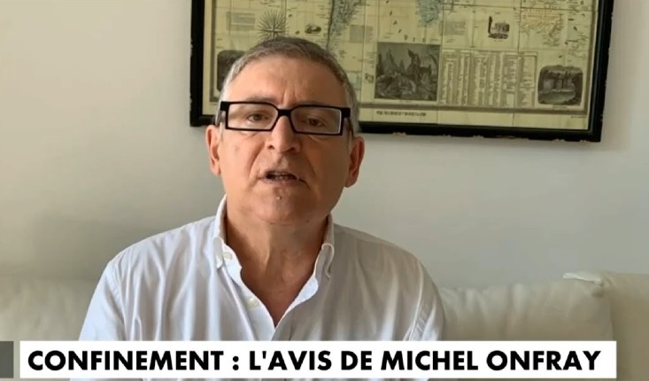Michel Onfray : « Je ne suis pas bien sûr qu'avec le confinement, les Français garderont leur calme. C'est ainsi que les régimes tombent, je ne dis pas les gouvernements, mais les régimes »
