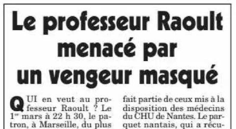 Un infectiologue, financé par des laboratoires, aurait envoyé des messages de menaces au Pr Raoult