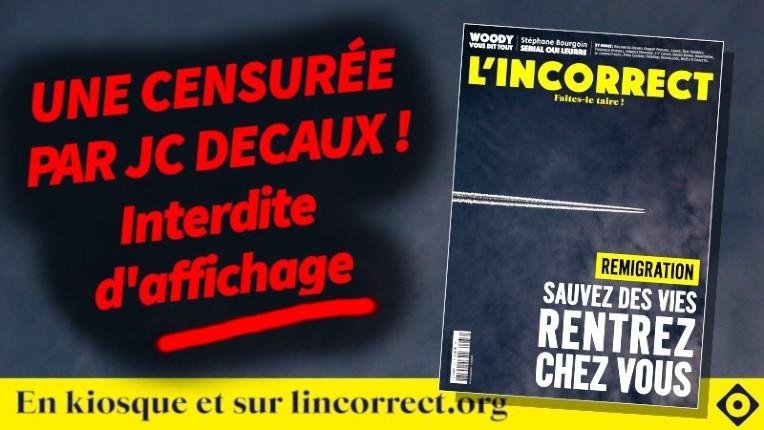 Immigration : L'Incorrect censuré pour sa une «Sauvez des vies rentrez chez vous» par le publicitaire JC Decaux
