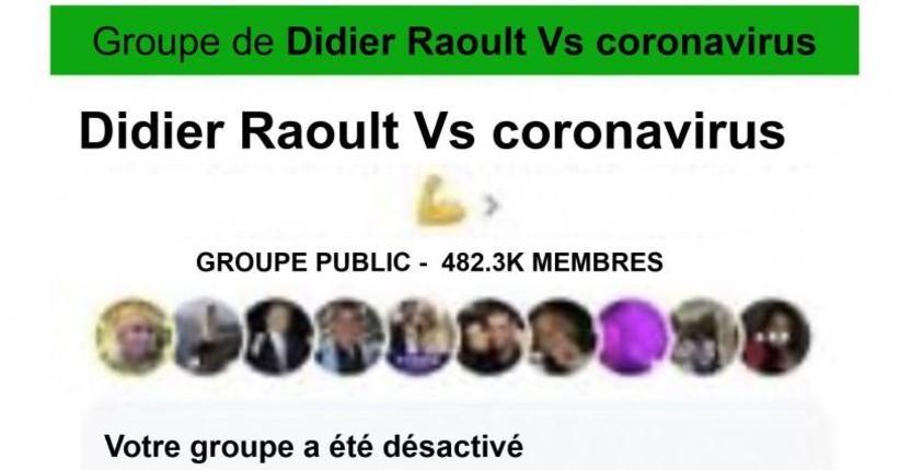 Censure: Facebook supprime le groupe «Didier Raoult Vs coronavirus» avec 482 000 followers. Mark Zuckerberg avoue «Si quelqu'un dit que l'hydroxychloroquine est un remède contre la COVID, nous le retirerons»