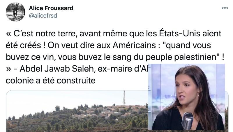 De l'islamo-gauchiste à l'antisémitisme : Alice Froussard, cette journaliste gauchiste de RFI qui propage les pires clichés antisémites «quand vous buvez ce vin, vous buvez le sang du peuple palestinien»