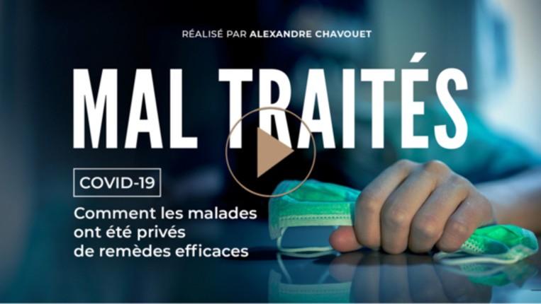 Scandale du Covid: La France est le seul pays qui a interdit aux médecins de soigner les malades, «Mal traités» le documentaire des médecins en colère (Vidéo)