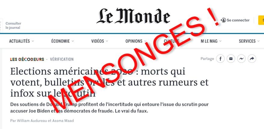 Les médias français vous mentent: alors qu'il y a des procès pour fraude massive dans au moins 6 états, que même CCN reconnait que Trump peut gagner, Le Monde continue de propager l'idée que la fraude n'est «qu'une rumeur»… vous appelez ça du journalisme ?