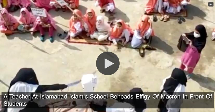 Dans une école islamique d'Islamabad, une enseignante décapite l'effigie du président Emmanuel Macron devant ses élèves (Vidéo)