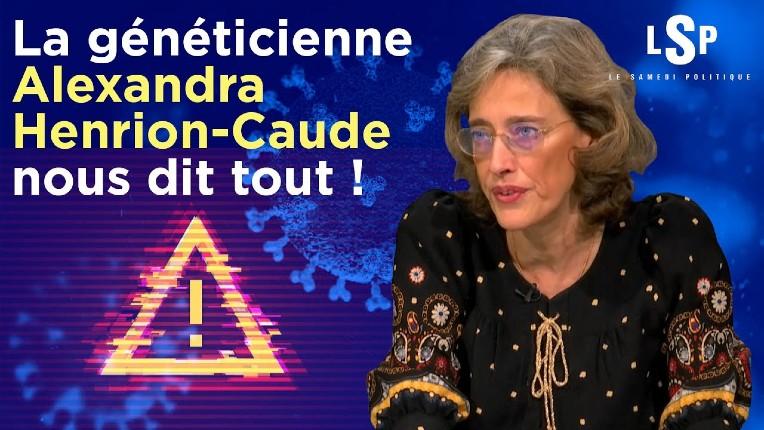 Covid: La généticienne Alexandra Henrion-Caude expert sur l'ARN «Ce que les Français entendent, c'est du lavage de cerveau ! Les experts sont censurés» (Vidéo)