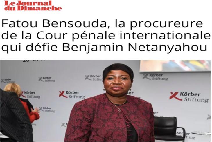 Quand Le Monde et le JDD cachent que la procureure anti-israélienne de la CPI était ministre de la Justice du dictateur implacable Yahya Jammeh au Gambie…