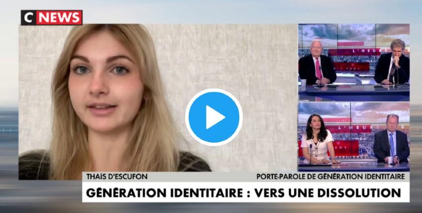 """Thais d'Escufon sur la dissolution de Génération Identitaire : """"On nous met sur le même plan que ceux qui souhaitent détruire l'identité de la France"""", """"l'islamophobie fantasmée a fait 0 mort et 0 blessé en France. L'islamisme c'est 260 morts"""" (Vidéo)"""