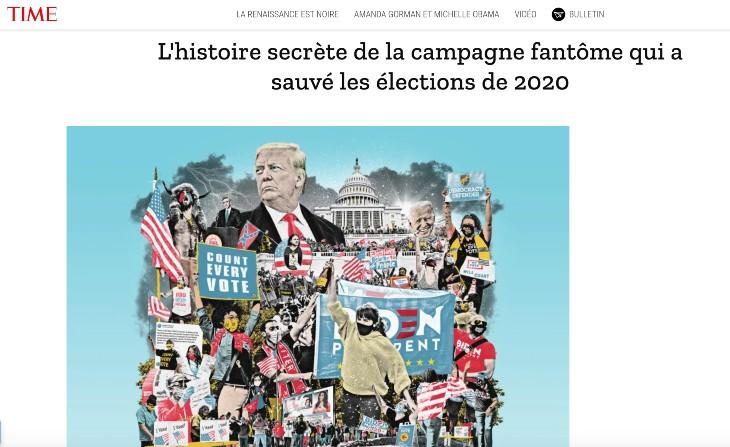 Complotisme ? Le Time raconte l'histoire secrète «de la conspiration pour sauver les élections 2020» contre Trump, «une cabale financée de personnes puissantes, pour influencer les perceptions, changer les règles et les lois, orienter la couverture médiatique et contrôler l'information»