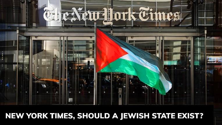 Le New York Times va encore plus loin dans la propagande: il souhaite désormais la disparition d'Israël au profit d'un Etat intégrant tous les Palestiniens ! (Vidéo)
