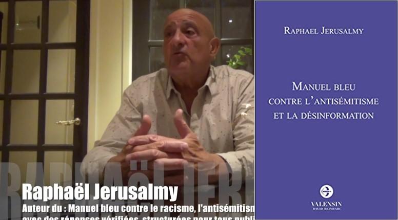 Un livre indispensable : Le Manuel bleu contre l'antisémitisme et la désinformation, de Raphaël Jerusalmy
