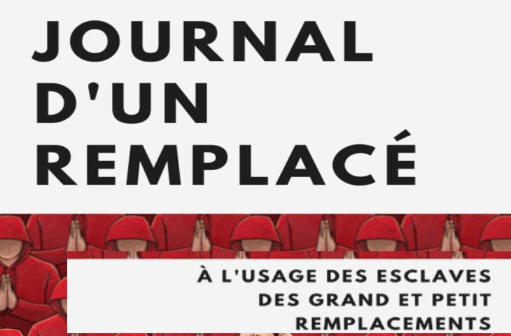 Livre: «Le journal d'un remplacé, à l'usage des esclaves des Grand et Petit Remplacements», gratuit à télécharger et diffuser