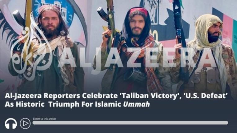 Les journalistes d'Al-Jazeera célèbrent la «victoire des talibans», la «défaite des États-Unis» comme un triomphe historique pour l'Oummah islamique